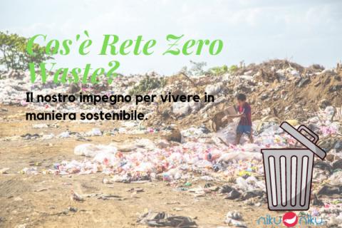 Cos'è Rete Zero Waste?